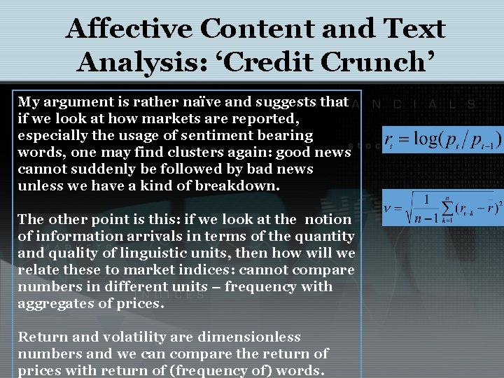 Affective Content and Text Analysis: 'Credit Crunch' My argument is rather naïve and suggests