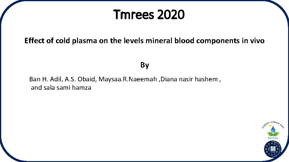 Tmrees 2020 Effect of cold plasma on the levels mineral blood components in vivo