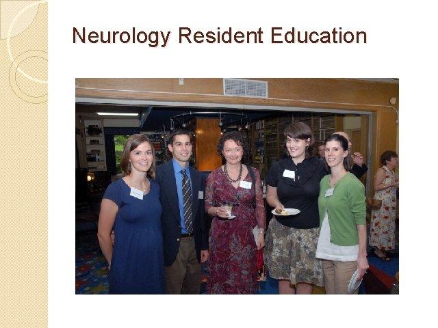 Neurology Resident Education