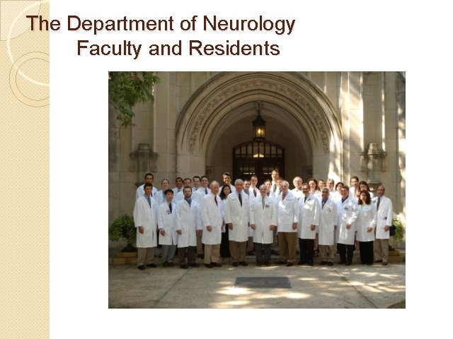 The Department of Neurology Faculty and Residents