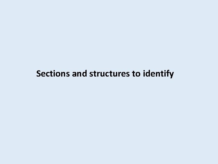 Sections and structures to identify