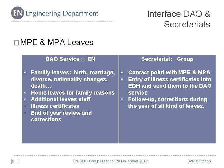 Interface DAO & Secretariats � MPE 3 & MPA Leaves DAO Service : EN