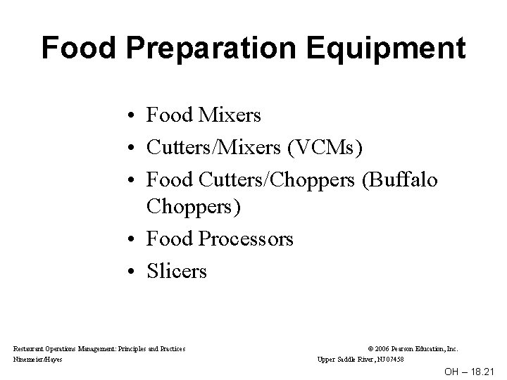 Food Preparation Equipment • Food Mixers • Cutters/Mixers (VCMs) • Food Cutters/Choppers (Buffalo Choppers)