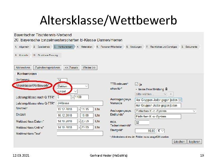Altersklasse/Wettbewerb 12. 03. 2021 Gerhard Heder (He. So. Wa) 19