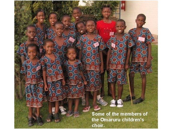 Some of the members of the Omaruru children's choir.