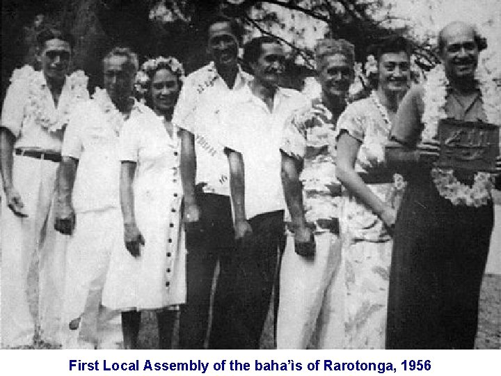 First Local Assembly of the baha'ìs of Rarotonga, 1956