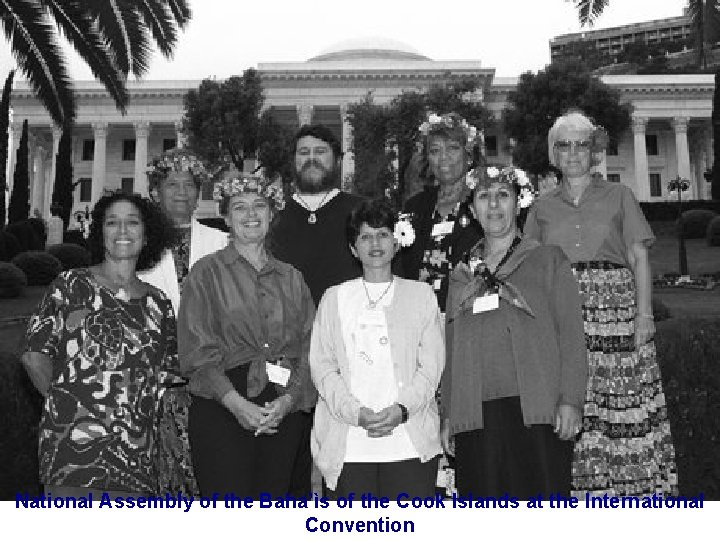 National Assembly of the Baha'ìs of the Cook Islands at the International Convention