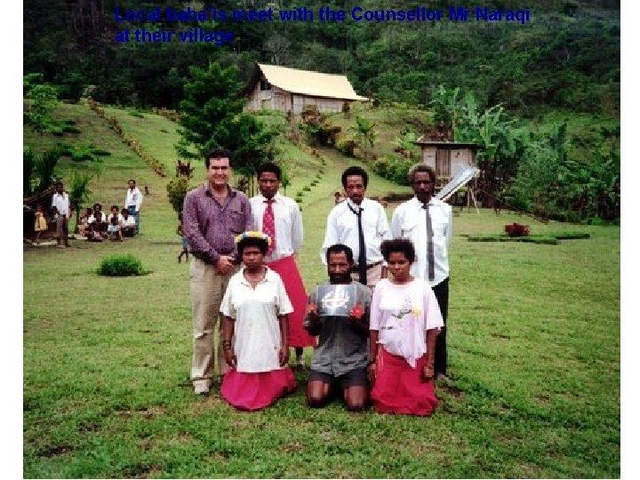 Local baha'ìs meet with the Counsellor Mr Naraqi at their village