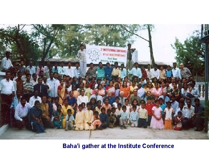 Baha'ì gather at the Institute Conference