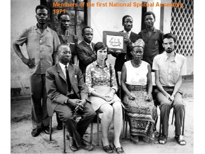 Members of the first National Spritual Assembly, 1971