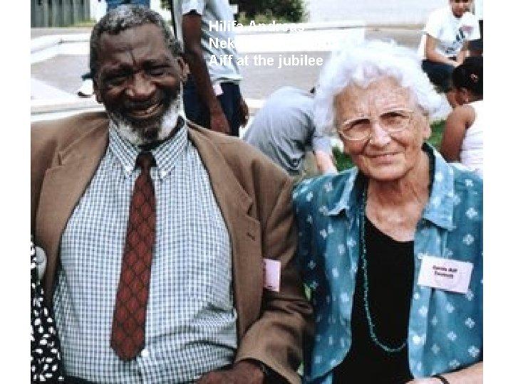Hilifa Andreas Nekundi and Gerda Aiff at the jubilee
