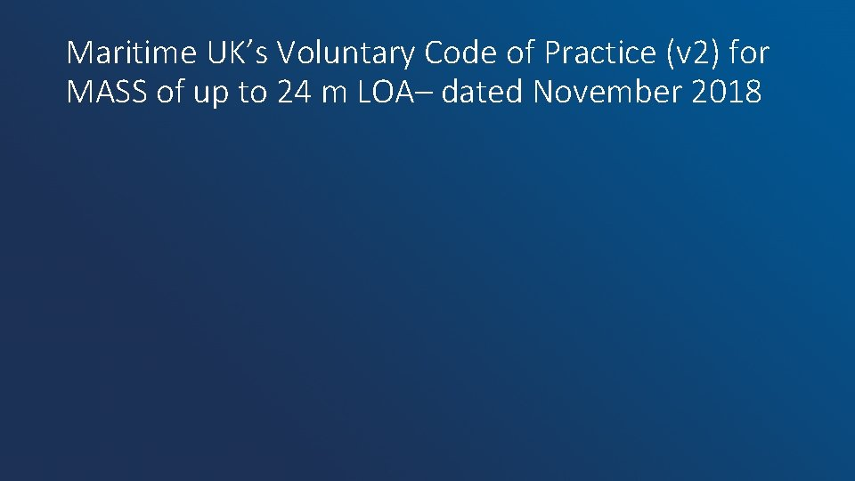 Maritime UK's Voluntary Code of Practice (v 2) for MASS of up to 24