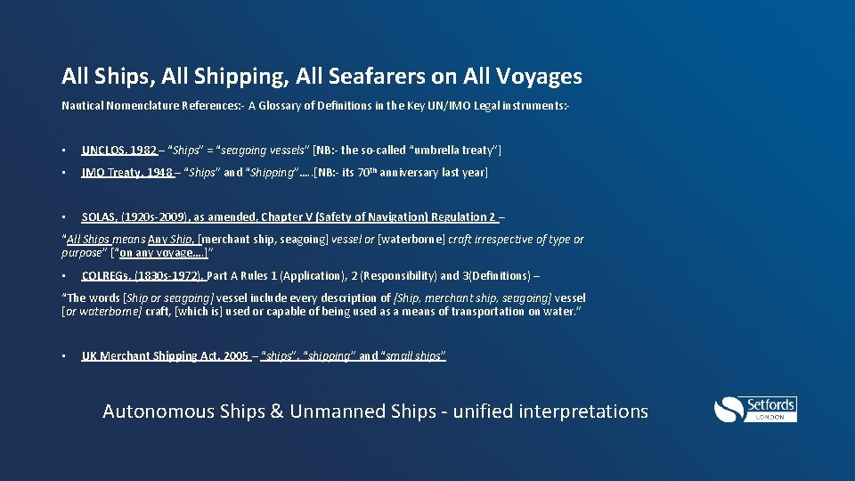 All Ships, All Shipping, All Seafarers on All Voyages Nautical Nomenclature References: - A