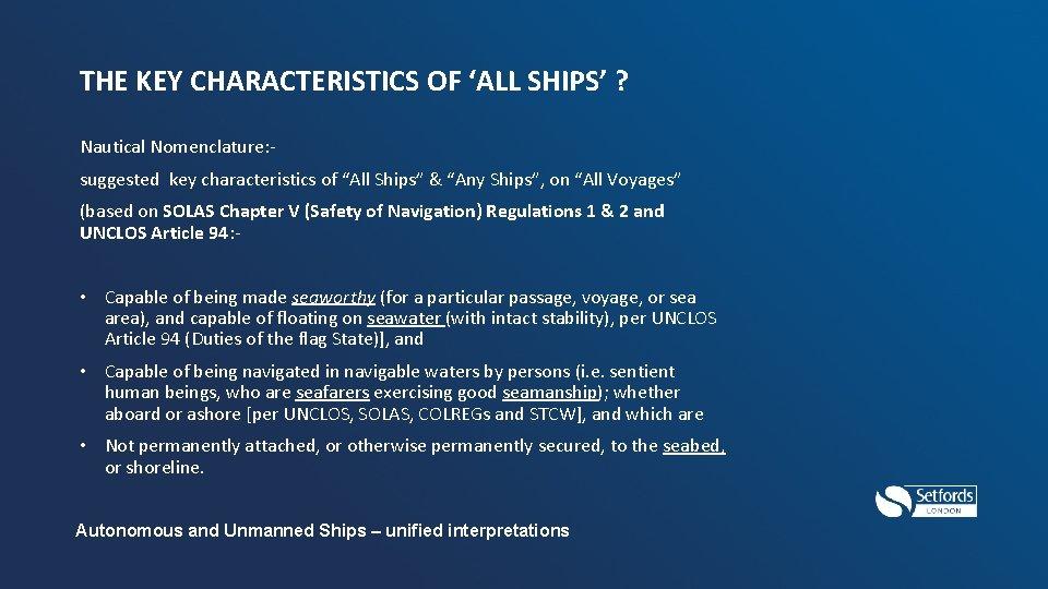 "THE KEY CHARACTERISTICS OF 'ALL SHIPS' ? Nautical Nomenclature: suggested key characteristics of ""All"