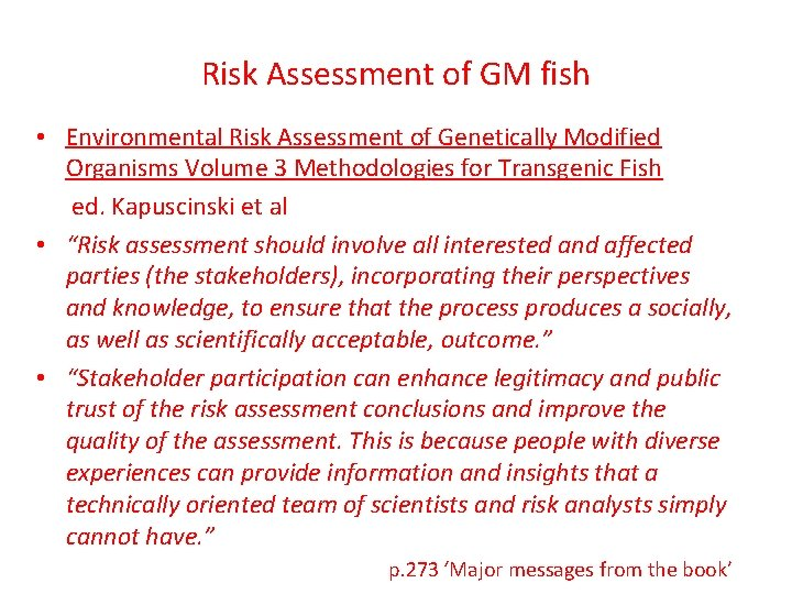 Risk Assessment of GM fish • Environmental Risk Assessment of Genetically Modified Organisms Volume