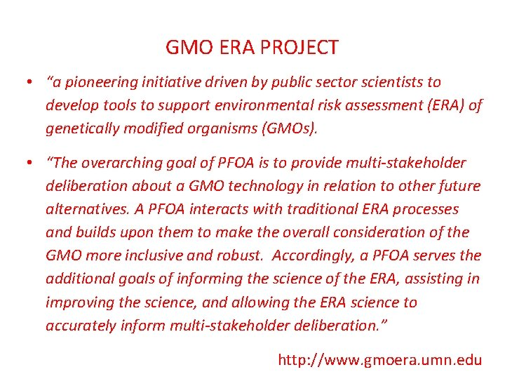 """GMO ERA PROJECT • """"a pioneering initiative driven by public sector scientists to develop"""