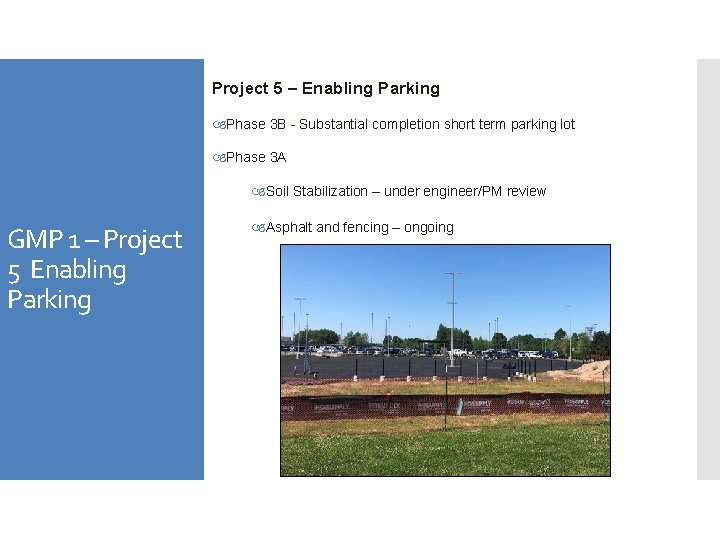 Project 5 – Enabling Parking Phase 3 B - Substantial completion short term parking