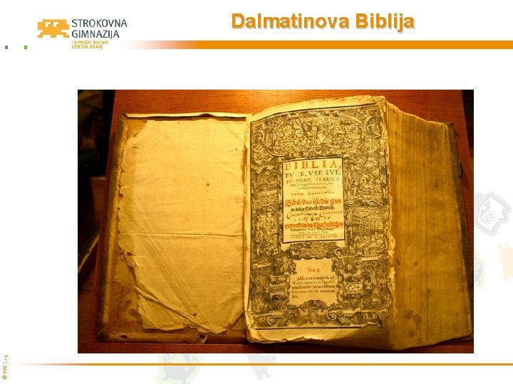 © TŠC Kranj Dalmatinova Biblija