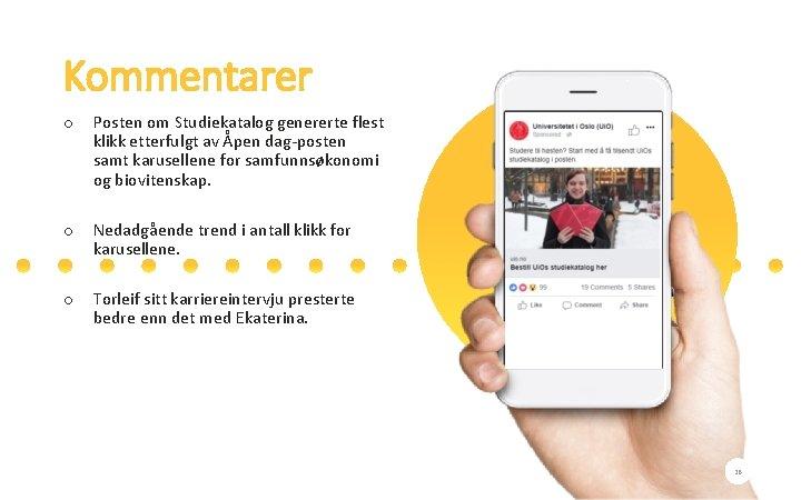 Kommentarer o Posten om Studiekatalog genererte flest klikk etterfulgt av Åpen dag-posten samt karusellene