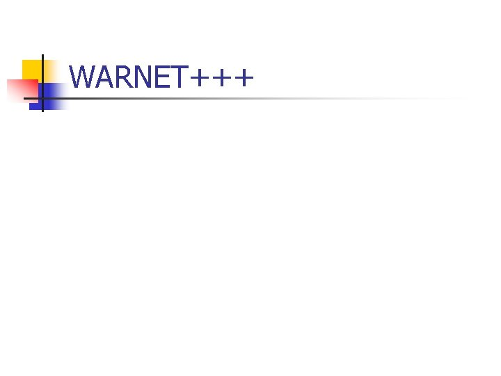 WARNET+++