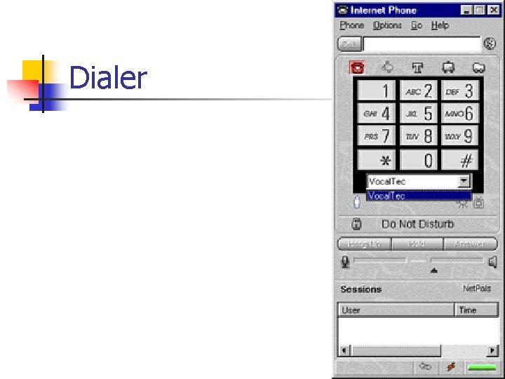 Dialer
