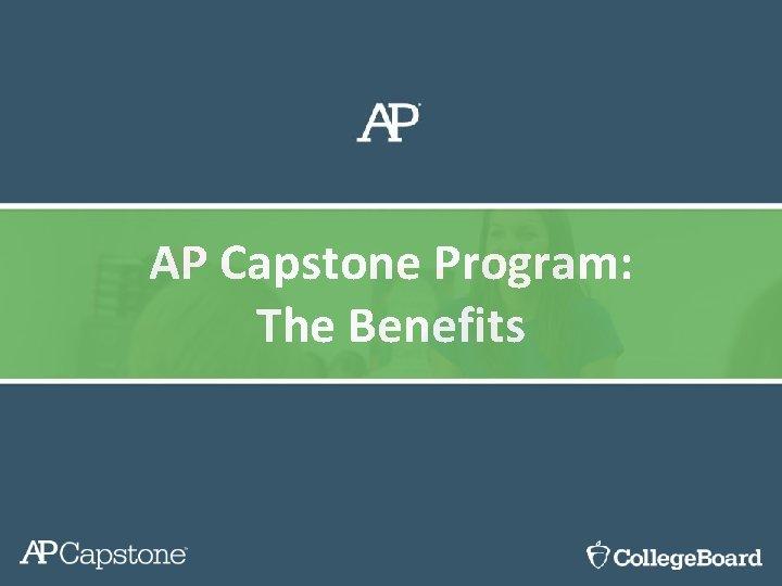 AP Capstone Program: The Benefits