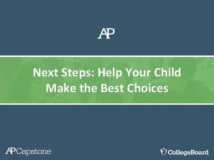 Next Steps: Help Your Child Make the Best Choices