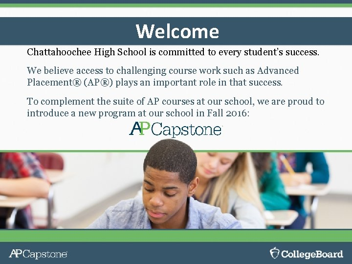 Welcome Chattahoochee High School is committed to every student's success. We believe access to
