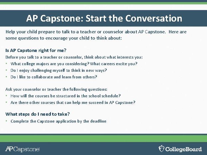 AP Capstone: Start the Conversation Help your child prepare to talk to a teacher
