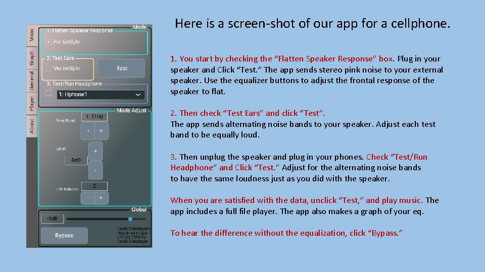 Here is a screen-shot of our app for a cellphone. 1. You start by
