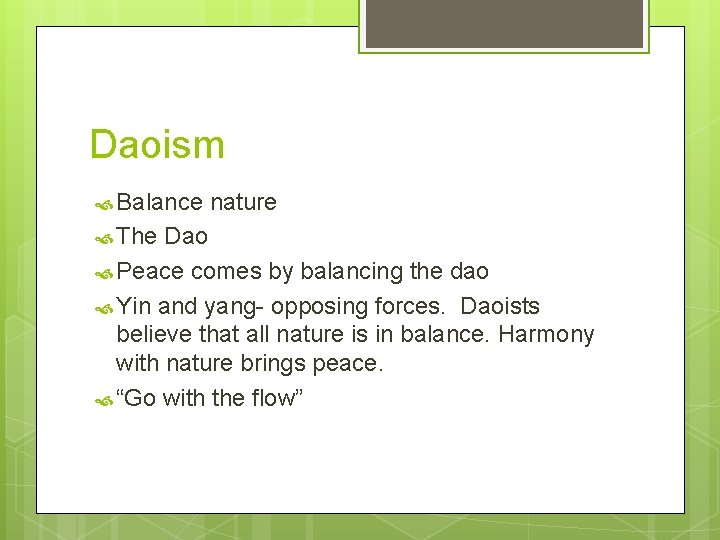 Daoism Balance The nature Dao Peace comes by balancing the dao Yin and yang-