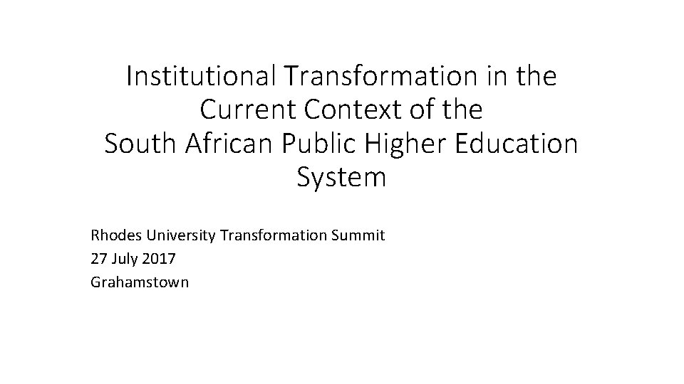 Institutional Transformation in the Current Context of the South African Public Higher Education System