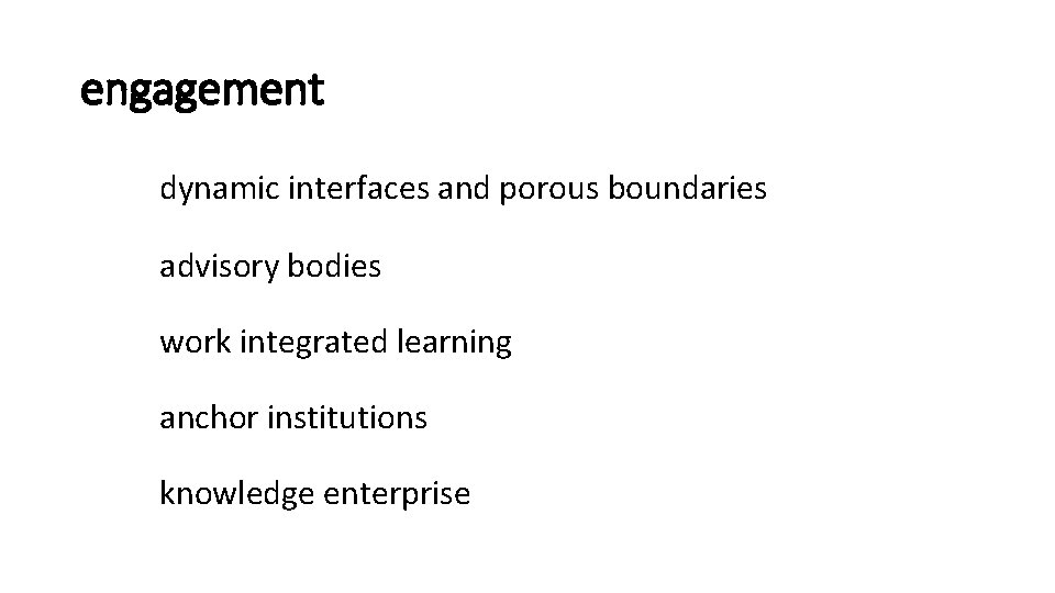 engagement dynamic interfaces and porous boundaries advisory bodies work integrated learning anchor institutions knowledge