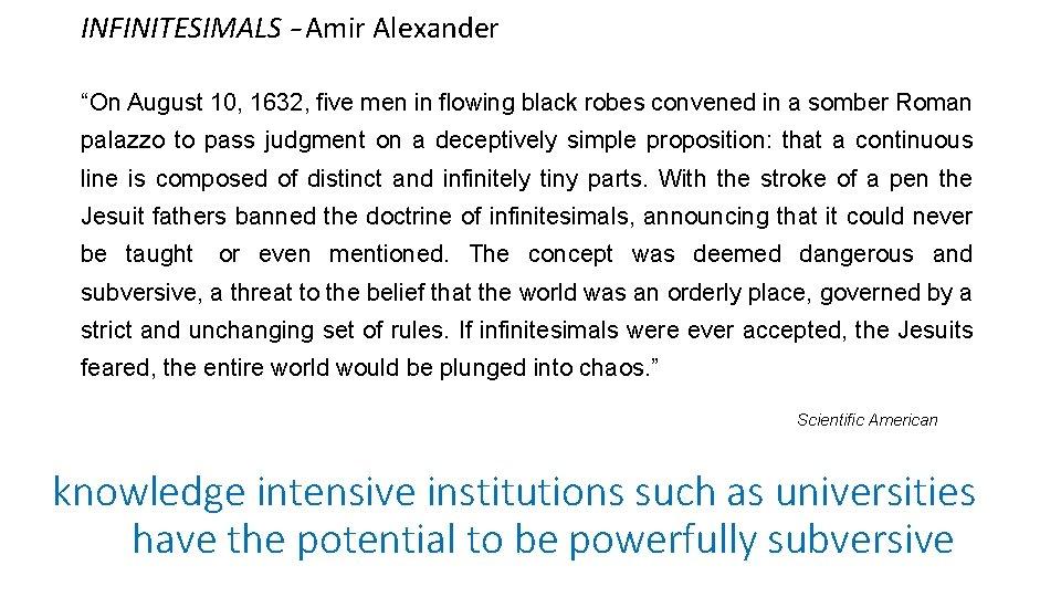 "INFINITESIMALS – Amir Alexander ""On August 10, 1632, five men in flowing black robes"
