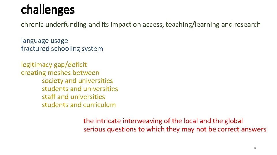 challenges chronic underfunding and its impact on access, teaching/learning and research language usage fractured