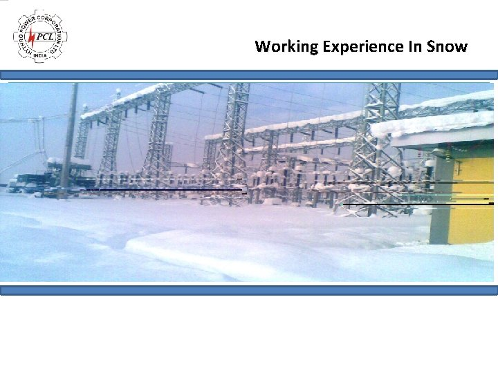 Working Experience In Snow