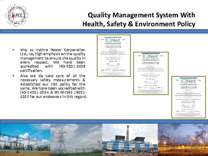 Quality Management System With Health, Safety & Environment Policy • • We, as Hythro