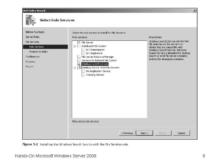 Hands-On Microsoft Windows Server 2008 8