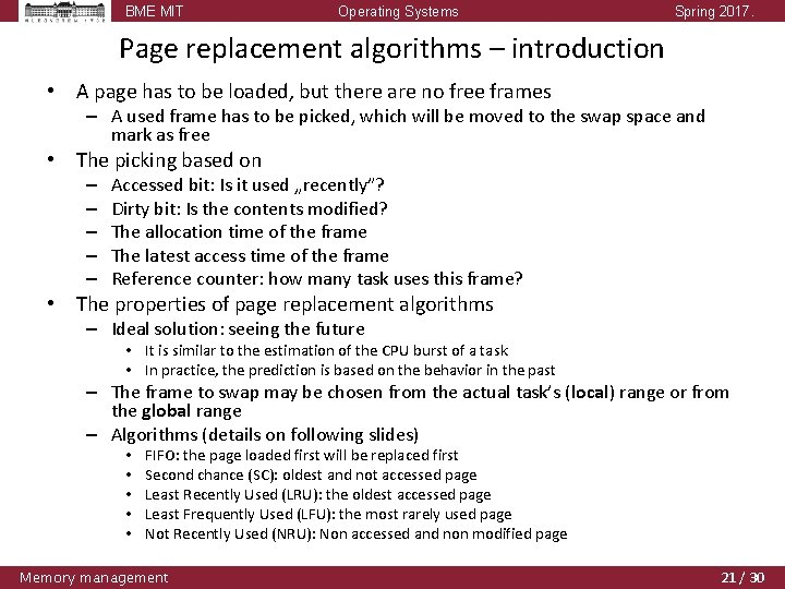 BME MIT Operating Systems Spring 2017. Page replacement algorithms – introduction • A page