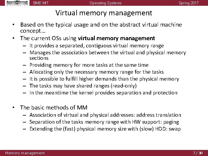 BME MIT Operating Systems Spring 2017. Virtual memory management • Based on the typical