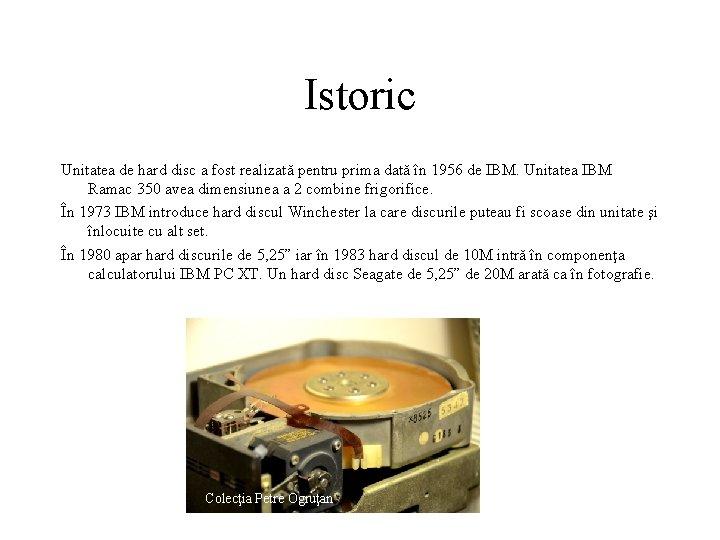 Istoric Unitatea de hard disc a fost realizată pentru prima dată în 1956 de