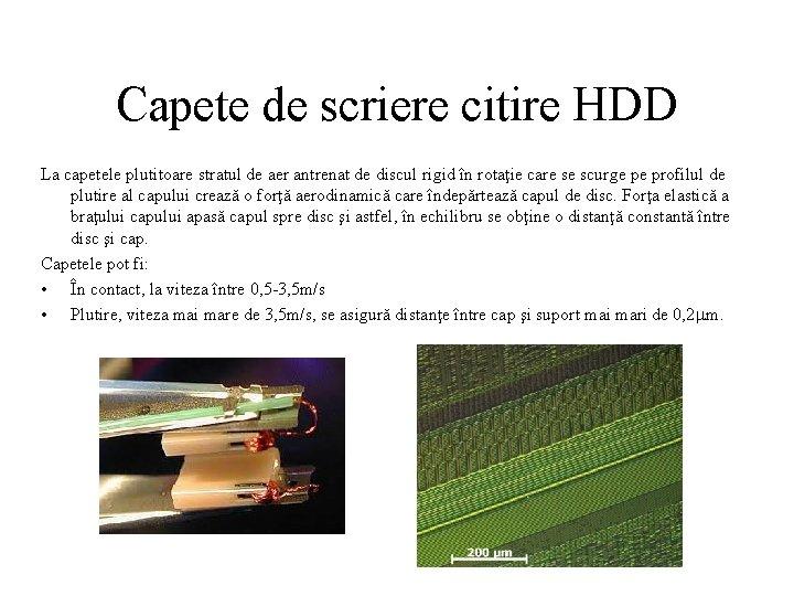 Capete de scriere citire HDD La capetele plutitoare stratul de aer antrenat de discul