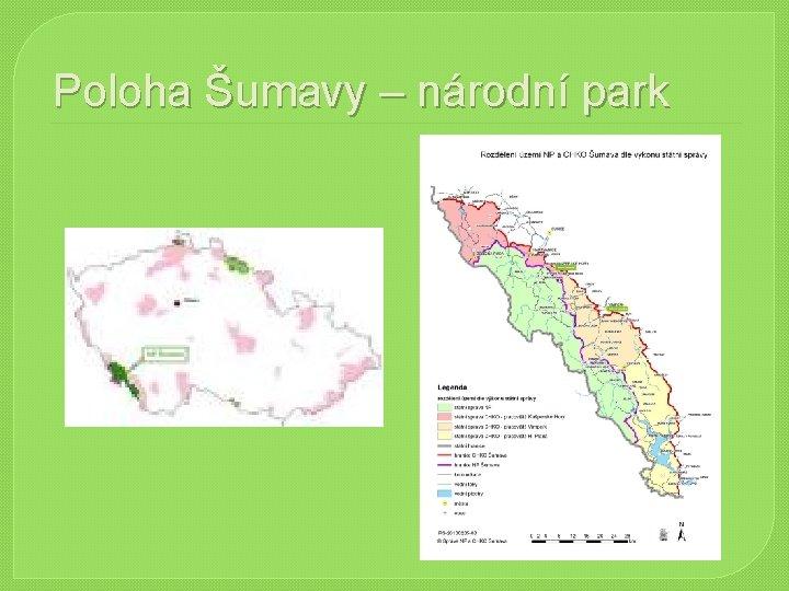Poloha Šumavy – národní park
