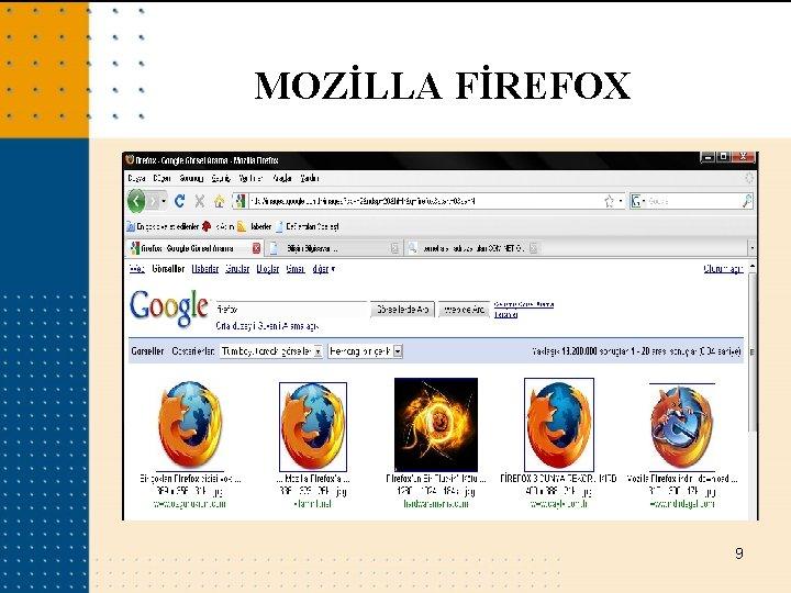 MOZİLLA FİREFOX 9