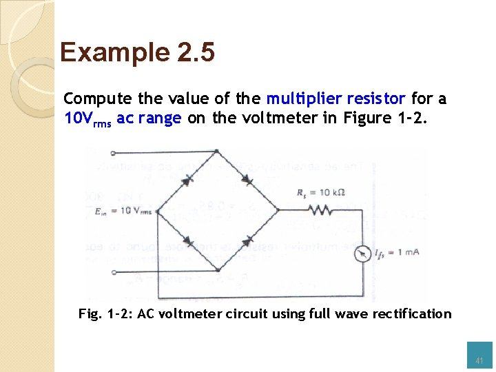 Example 2. 5 Compute the value of the multiplier resistor for a 10 Vrms