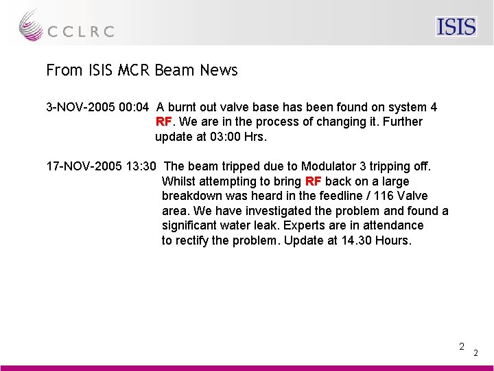 From ISIS MCR Beam News 3 -NOV-2005 00: 04 A burnt out valve base