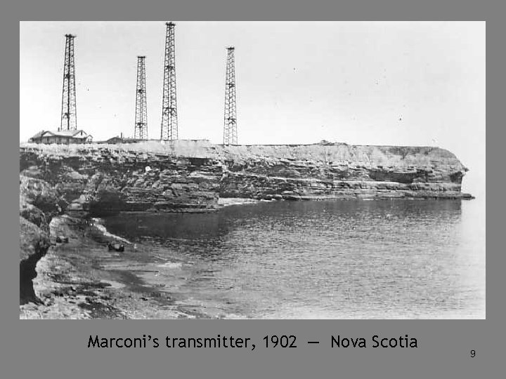 Marconi's transmitter, 1902 — Nova Scotia 9