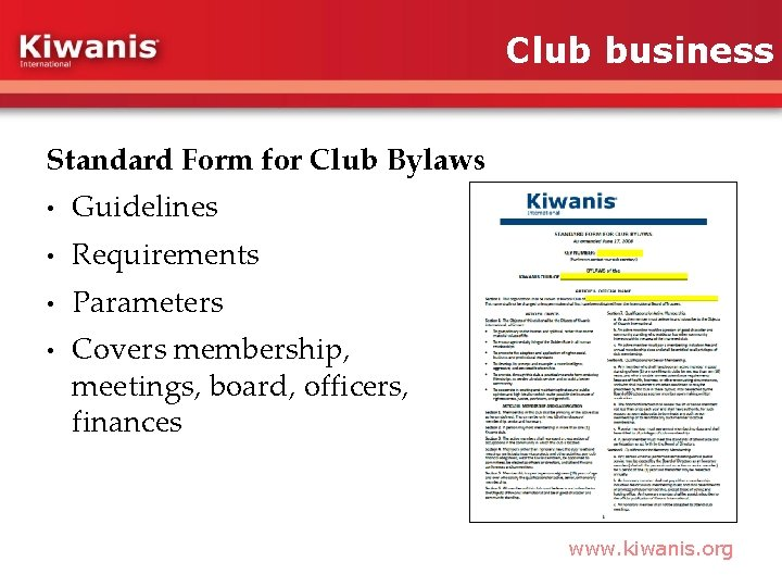 Club business Standard Form for Club Bylaws • Guidelines • Requirements • Parameters •
