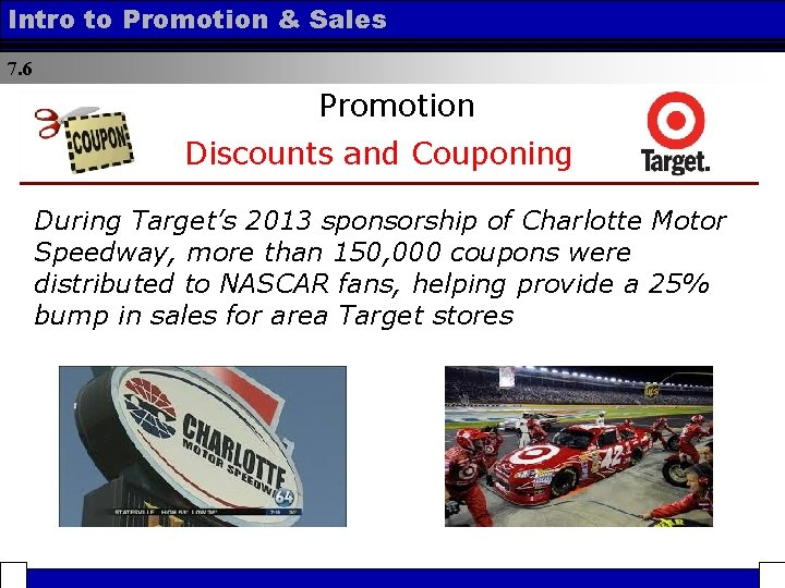 Intro to Promotion & Sales 7. 6 Promotion Discounts and Couponing During Target's 2013