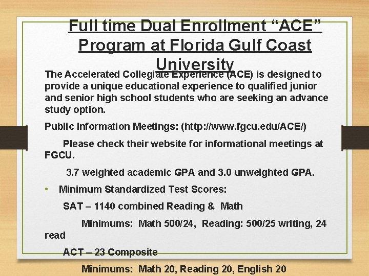 "Full time Dual Enrollment ""ACE"" Program at Florida Gulf Coast University The Accelerated Collegiate"